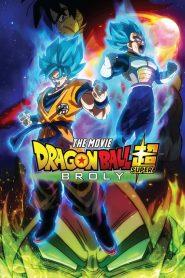 Dragon Ball Super : Broly (2018)
