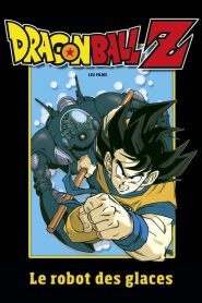 Dragon Ball Z – Le Robot des Glaces (1990)