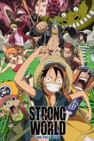 One Piece Film 10: Strong World (2009)