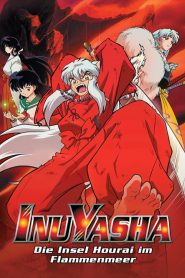 InuYasha the Movie 4: Fire on the Mystic Island (2004)