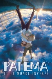 Patema Inverted (2013) VF
