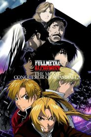 Fullmetal Alchemist: The Movie – Conqueror of Shamballa (2005)