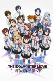 The Idolm@ster Movie: Kagayaki no Mukougawa e! (2014)