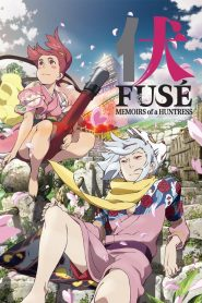 FUSE – Memoirs of the Hunter Girl (2012)