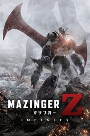 Mazinger Z Movie: Infinity (2017) VF
