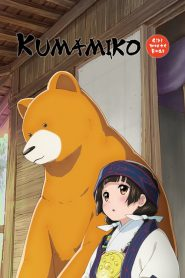 Kumamiko -Girl Meets Bear