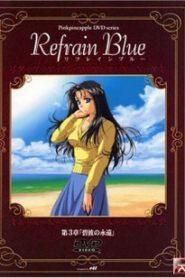 Refrain Blue OVA