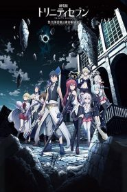 Trinity Seven: Eternal Library & Alchemic Girl (2017)