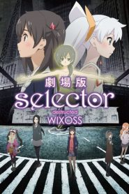 selector destructed WIXOSS (2016)