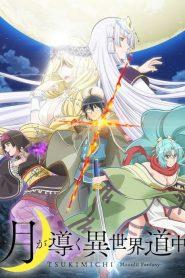 Tsukimichi – Moonlit Fantasy