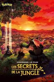 Pokémon Film 23 : Les secrets de la jungle (2020) VF